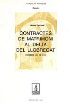 Contractes de matrimoni al delta del Llobregat (segle XIV-XIX)