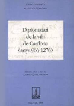Diplomatari de la Vila de Cardona (anys 966-1276)