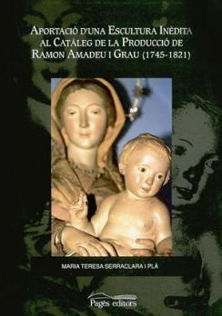Aportació d'una escultura inèdita al catàleg de la producció de Ramon Amadeu i Grau (1745-1821)