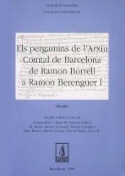 Els pergamins de l'Arxiu Comtal de Barcelona de Ramon Borrell a Ramon Berenguer I
