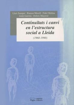 Continuïtats i canvi en l'estructura social a Lleida (1960-1990)