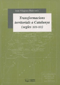 Transformacions territorials a Catalunya (segles XIX-XX)