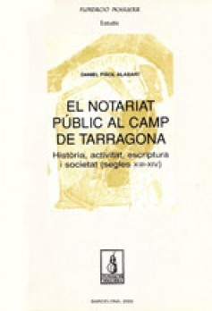 El notariat públic al Camp de Tarragona