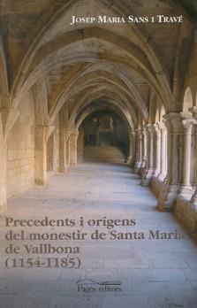Precedents i orígens del monestir de Santa Maria de Vallbona (1154-1185)