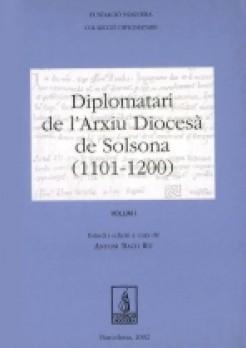 Diplomatari de l'arxiu Diocesà de Solsona (1101-1200)