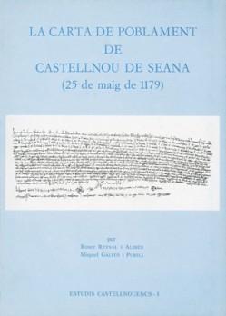 La Carta de Poblament de Castellnou de Seana (25 de maig de 1179)