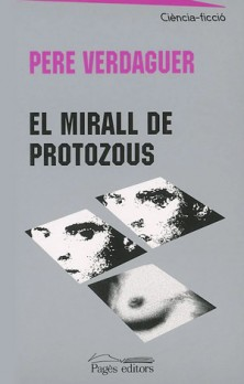 El mirall de protozous