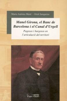 Manuel Girona, el Banc de Barcelona i el Canal d'Urgell