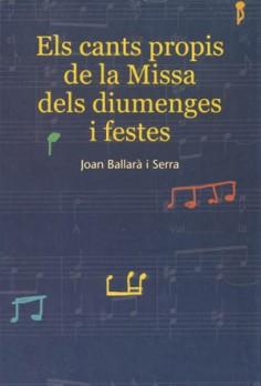 Els cants propis de la Missa dels diumenges i festes