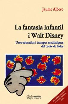 La fantasia infantil i Walt Disney