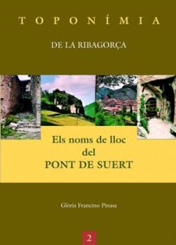 Els noms de lloc del Pont de Suert
