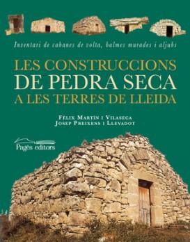 Les construccions de pedra seca a les terres de Lleida