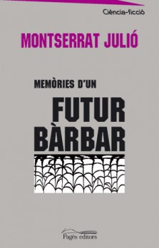Memòries d'un futur bàrbar