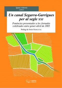 Un canal Segarra-Garrigues per al segle XXI