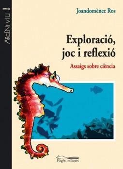 Exploració, joc i reflexió