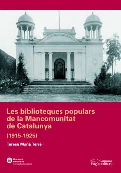 Les biblioteques populars de la Mancomunitat de Catalunya (1915-1925)