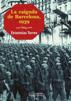 La caiguda de Barcelona, 1939