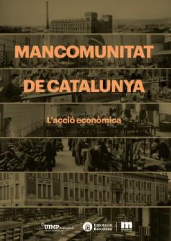 Mancomunitat de Catalunya. L'acció econòmica
