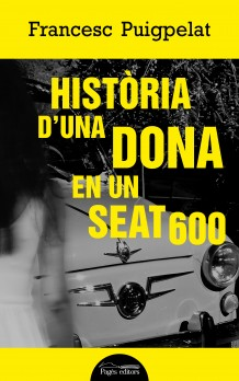 Història d'una dona en un Seat 600