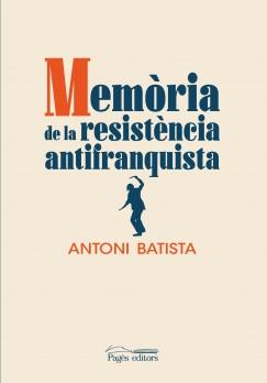 Memòria de la resistència antifranquista