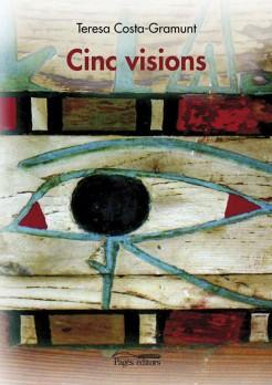 Cinc visions