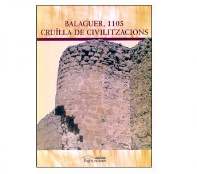 Balaguer, 1105. Cruïlla de civilitzacions