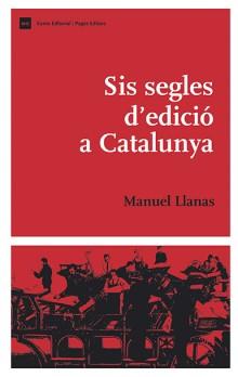 Sis segles d'edició a Catalunya