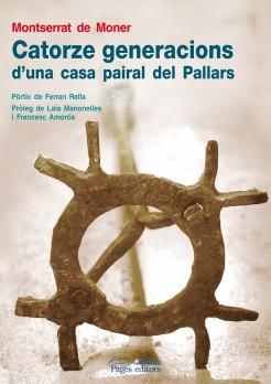 Catorze generacions d'una casa pairal del Pallars