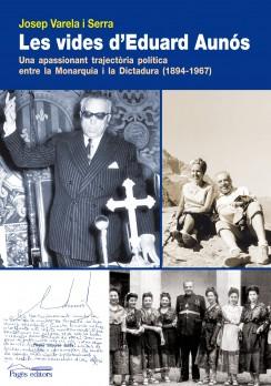 Les vides d'Eduard Aunós