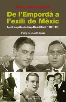 De l'Empordà a l'exili de Mèxic