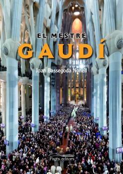 El mestre Gaudí