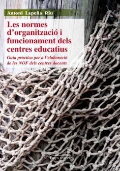 Les normes d'organització i funcionament dels centres educatius