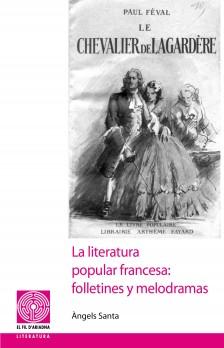 La literatura popular francesa: folletines y melodramas