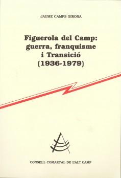 Figuerola del Camp: guerra, franquisme i Transició (1936-1979)