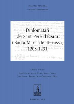 Diplomatari de Sant Pere d'Ègara i Santa Maria de Terrassa, 1203-1291