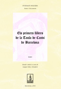 Els primers llibres de la Tuala de Canvi de Barcelona. Volum I