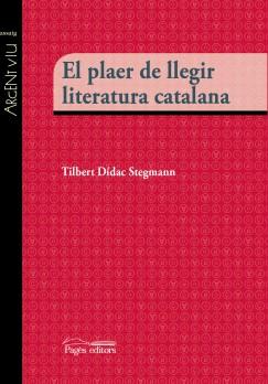 El plaer de llegir literatura catalana
