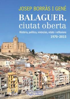 Balaguer, ciutat oberta