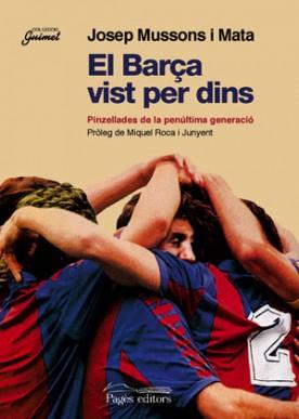 El Barça vist per dins