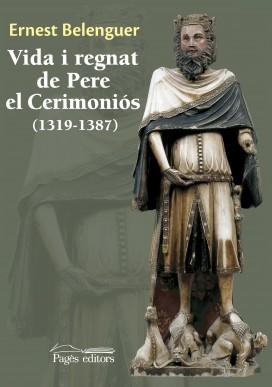 Vida i regnat de Pere el Cerimoniós (1319-1387)