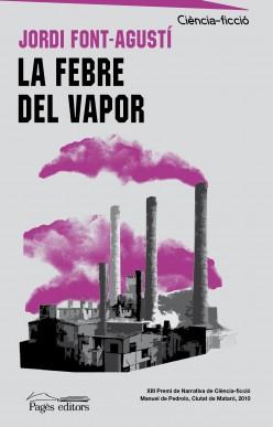 La febre del vapor