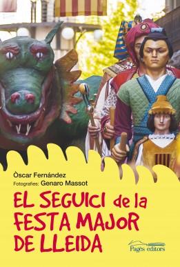 El seguici de la Festa Major de Lleida