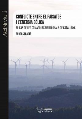 Conflicte entre el paisatge i l'energia eòlica