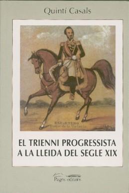 El trienni progressista a la Lleida del segle XIX