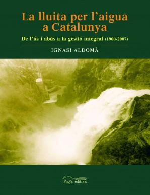 La lluita per l'aigua a Catalunya