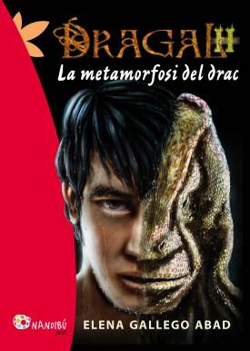 Dragal 2: La metamorfosi del drac