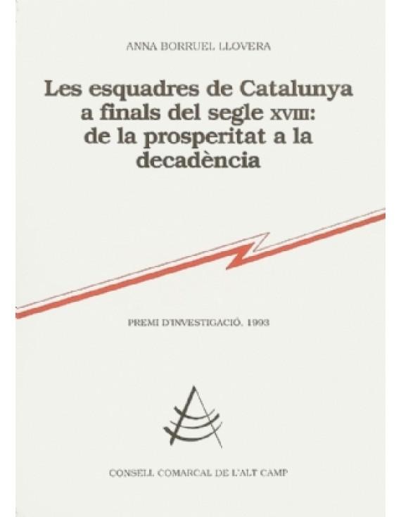 Les Esquadres de Catalunya a finals del segle XVIII: de la prosperitat a la decadència