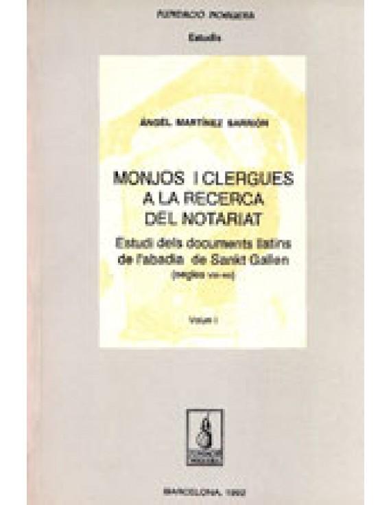 Monjos i clergues a la recerca del Notariat
