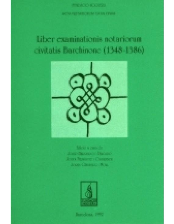 Liber examinationis notariorum civitatis Barchinone (1348-1386)
