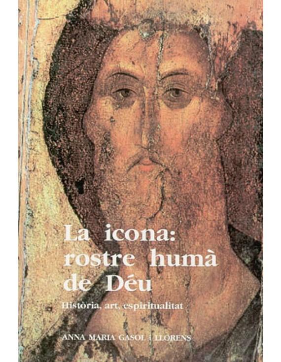 La icona: rostre humà de Déu